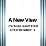 OnePlus 5T event officially confirmed for 16 November